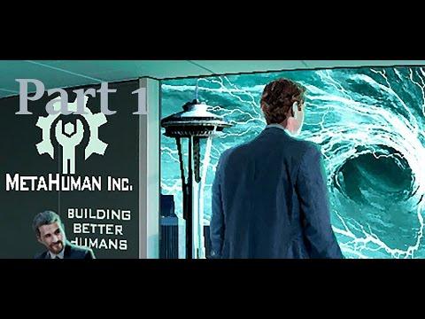 Metahuman Inc. part 1!!