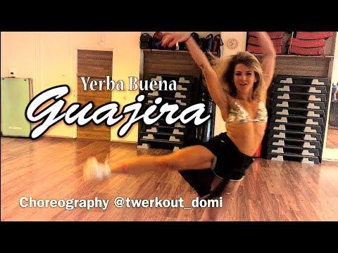 GUAJIRA (I love You 2 Much) - YERBA BUENA