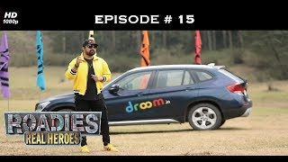 Roadies Real Heroes - Full Episode 15 - Joker Becomes The 'Joker'