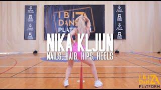 Nika Kljun Choreography // Nails, Hair, Hips, Heels - Todrick Hall // IBIZA DANZA PLATFORM