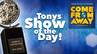 Come From Away – Tony Awards Show of the Day