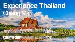 Experience Thailand: Chiang Mai