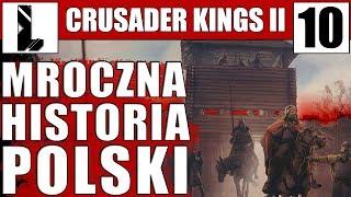 Straszne czasy ⚔️ Crusader Kings 2 ⚔️10