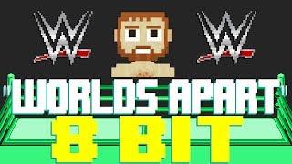Worlds Apart (Sami Zayn WWE Theme) [8 Bit Tribute to CFO$ and WWE] - 8 Bit Universe