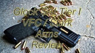 Airsoft review Glock G17 Salient Arms SAI Stark Arms/ VFC