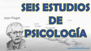 Seis estudios de psicología _ Jean Piaget