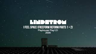 Lindstrom - I Feel Space (Freeform Reform Parts 1 + 2)