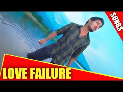 Love Failure Songs - Heart Touching Emotional Sad Songs