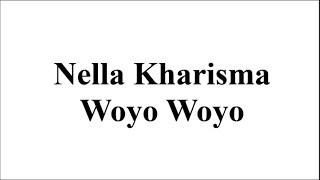 Karaoke Nella Kharisma - Woyo Woyo (Lirik Lagu Koplo)