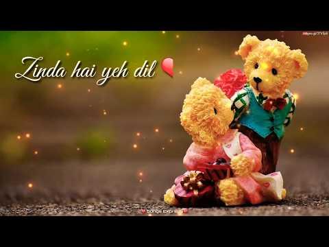 Zinda Hai Yeh Dil ❤ Mera, Whatsapp Status Video, Love Whatsapp Status