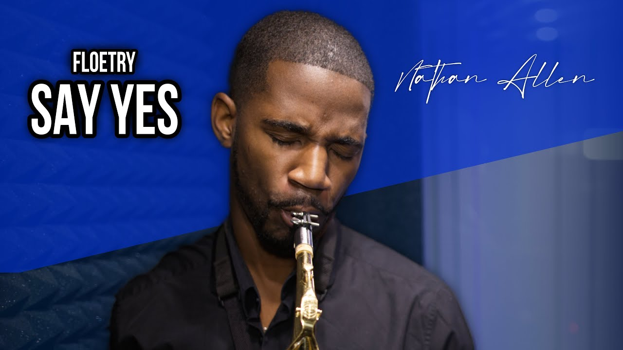 Say Yes - Saxophone Cover (Floetry)