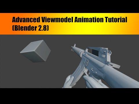 Advanced Viewmodel Animation Tutorial (Blender 2.8) thumbnail