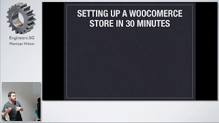 Setting Up a WooCommerce Store in 30 Minutes - WordPress Singapore