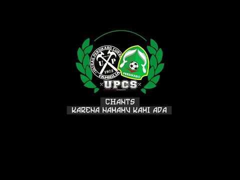 chant UPCS - Karena namamu kami ada PERSIKABO (lirik)