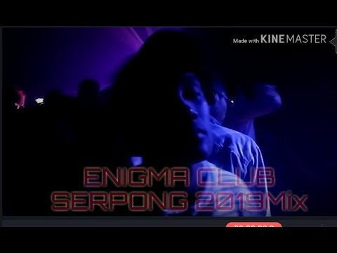 Enigma CLUB - SERPONG | Mix 2019