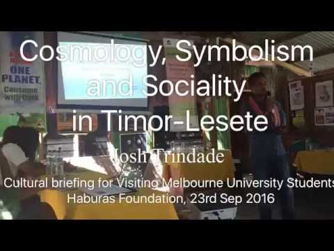 Cosmology, Symbolism and Sociality in Timor-Leste
