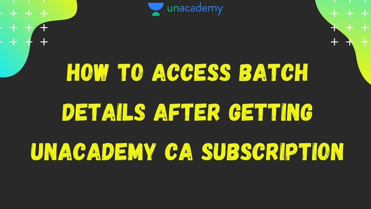 How to Access Batch Details on Unacademy | CA Foundation | CA Intermediate | Unacademy CA Aspire