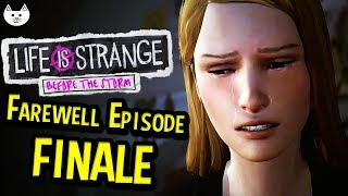 Life is Strange Farewell Episode - THE FINAL ENDING - (Before the Storm Episode 4 Gameplay End)