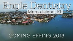 Engle Dentistry - New Location (Marco Island, FL)