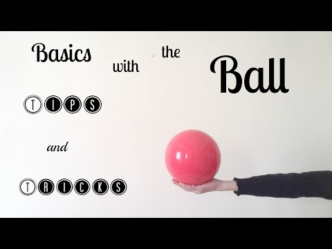How to: Basics with the ball/Tips and tricks (part 1)