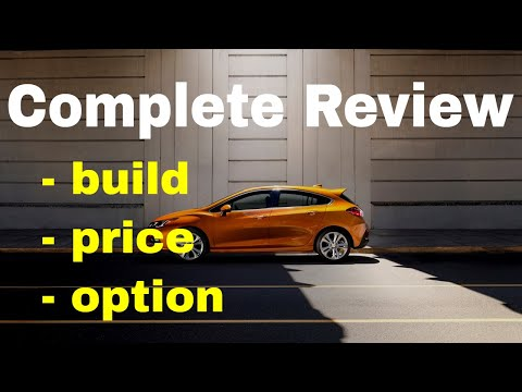 2018 Chevrolet Cruze Hatchback Configurations - Build & Price Review