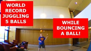 World Record Juggling 5 Balls while Bouncing a Ball on My Head!