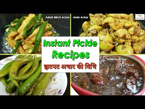 Instant pickle recipes, sweet and sour mango pickle, amla achar, adrak mirch ka achar,mirch ka achar