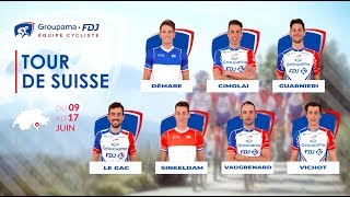 Tour de Suisse 2018 : La bande-annonce de l'équipe Groupama-FDJ
