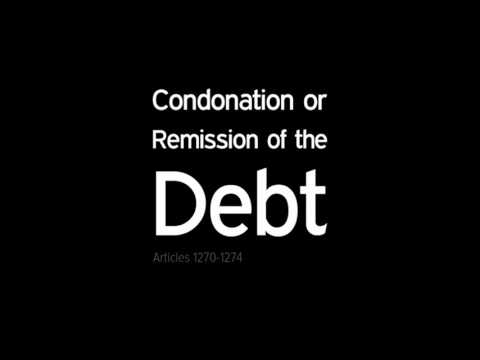 Condonation or Remission of the Debt