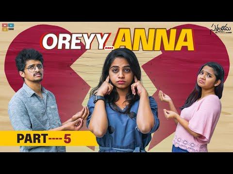 Oreyy Anna || Part 05 || Satyabhama || Tamada Media