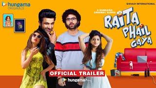 Raita Phail Gaya Official Trailer | Hungama Originals