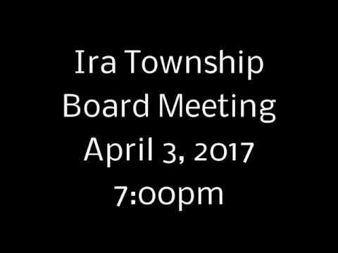 Ira Twp Board Meeting - 4-3-2017