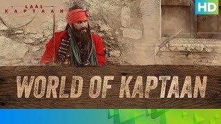Behind The Scenes – The World of Kaptaan | Saif Ali Khan | Laal Kaptaan – 18th October 2019