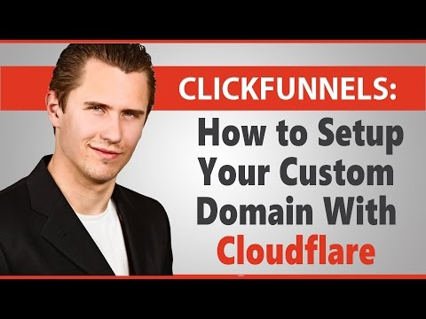 ClickFunnels: How to Setup Your Custom Domain With Cloudflare