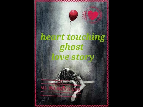 heart touching love story of ghost