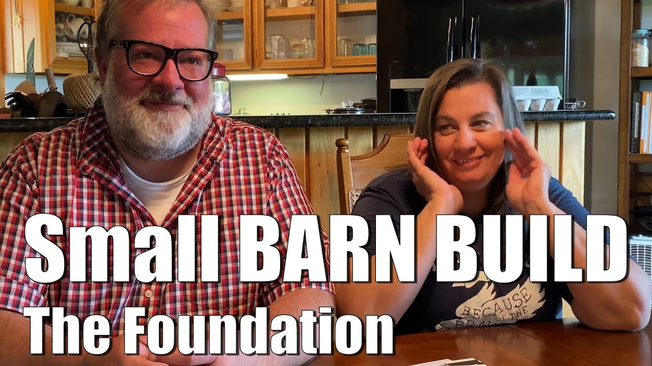 Barn Build - The FOUNDATION