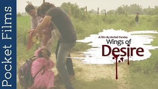 Men Putting Us To Shame Again | Wings of Desire - Social Awareness Short Film