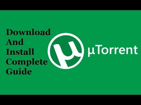 How To Download And Install UTorrent 2019