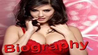 Sunny leone  biography pornstar to bollywood actress