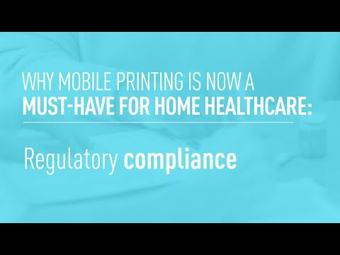 Part 1: Enabling Better Home Healthcare with Mobile Printing, CMS-3819-F