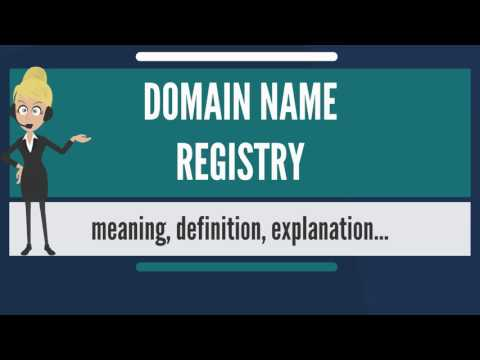 What is DOMAIN NAME REGISTRY? What does DOMAIN NAME REGISTRY mean? DOMAIN NAME REGISTRY meaning