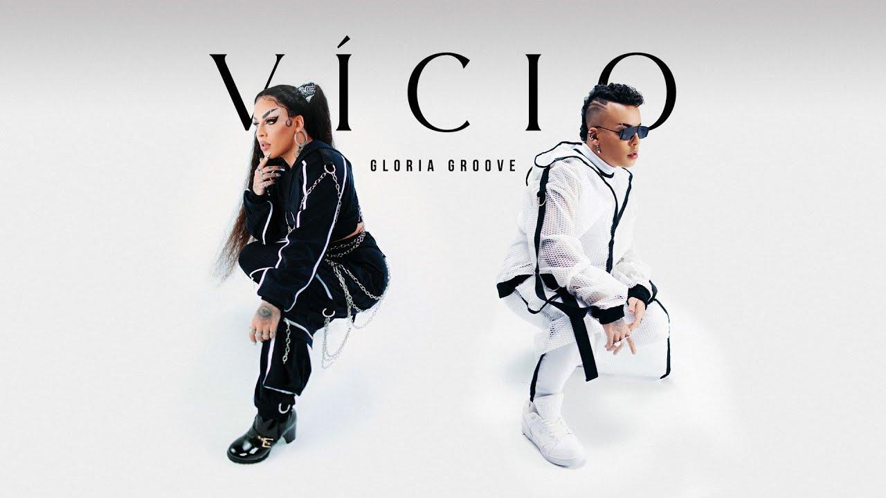 Download GLORIA GROOVE – VÍCIO