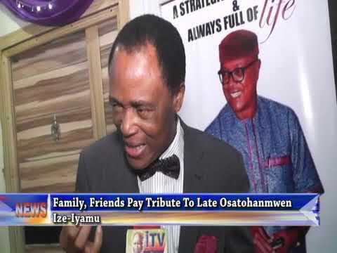 Family , Friends Pay Tribute To Late Osato Ize-Iyamu