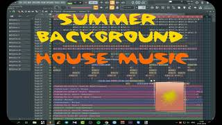 SUMMER BACKGROUND HOUSE MUSIC