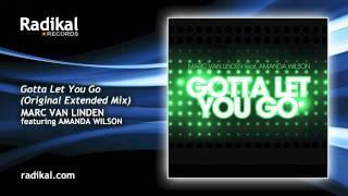 Marc van Linden feat. Amanda Wilson - Gotta Let You Go (Original Extended Mix)