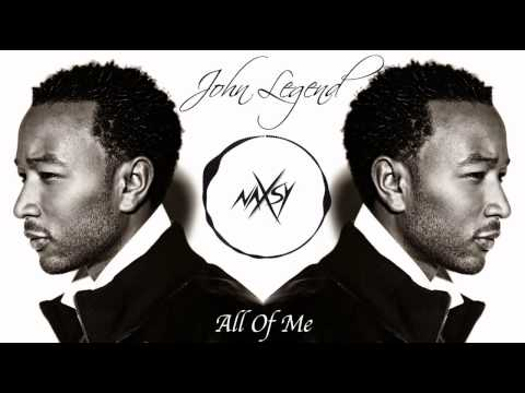 John Legend - All Of Me (Naxsy Deep Remix)