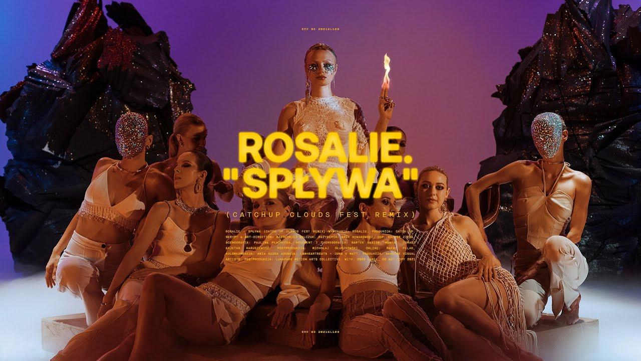 Rosalie. - Spływa (CatchUp CloudsFest Remix)