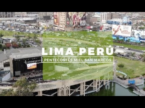 LIMA PERÚ - Miel San Marcos - Pentecostés