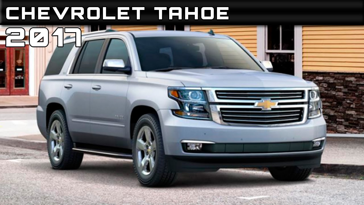 2017 Chevrolet Tahoe Review Rendered Price Specs Release Date