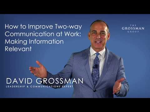 How To Improve Two-way Communication At Work: Make Information Relevant
